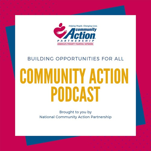 Episode 6: Advocacy in the Community Action Network