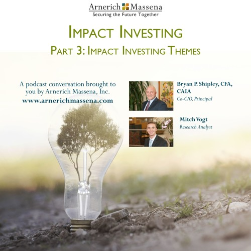 Impact Investing Podcast Series: Part 3 - Bryan Shipley and Mitch Vogt