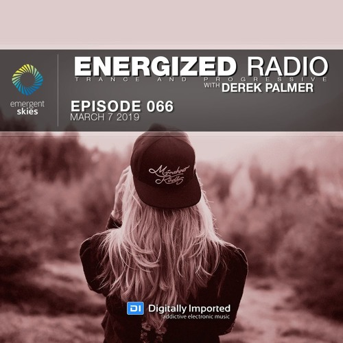 Energized Radio 066 With Derek Palmer [March 7 2019]