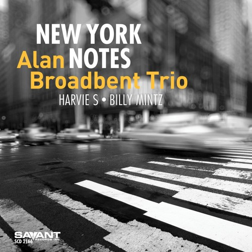 Clifford Notes - Alan Broadbent Trio - From New York Notes