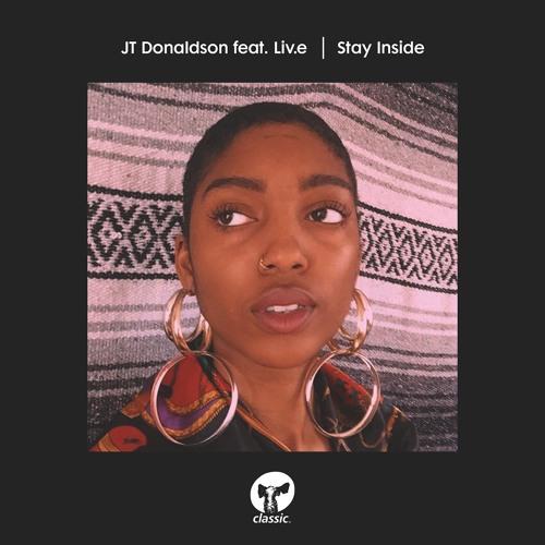 JT Donaldson featuring Liv.e - Stay Inside (Remix)