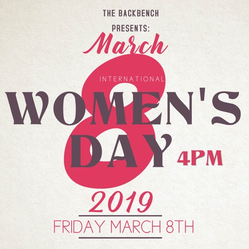 Backbench Ep.4 - International Women's Day Special