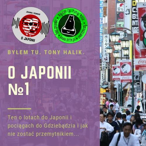 O Japonii №1 (ten o lotach do Japonii i pociągach do Gdziebądzia i jak nie zostać przemytnikiem)