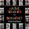 DJ Hazey 82 - Native Tongues VS. SoulChef (Full Album)