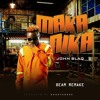 Makanika - (Beam Remake) - John Blaq