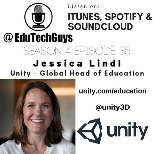 S4E35 - Jessica Lindl - Global Head of Education for Unity