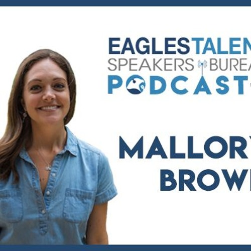 EP. 19 - Mallory Brown on Creating Positive Change through Storytelling