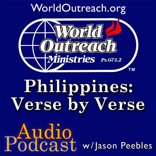 Philippines: Verse by Verse Part 7 - Blessed Not Stressed