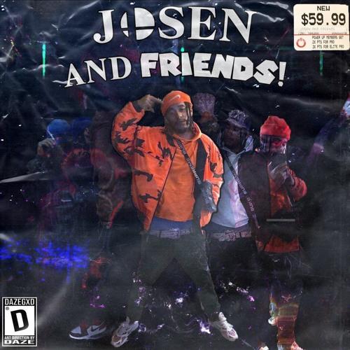 Josen & Friends
