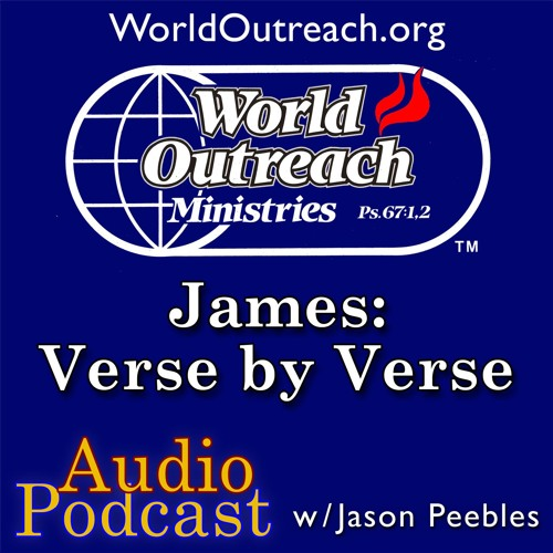 James: Verse by Verse Part 1 - You Can't Have Testimony Without Test