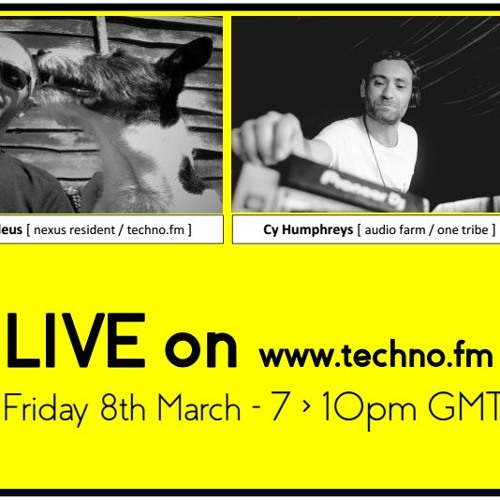 nexusradio >11< // 8th March 2019 // Live on Techno.fm // Cy Humphreys + Arondeus + Fil Devious