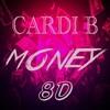🎧8D AUDIO🎧  Cardi B - Money (NONSENS Remix) ⚠️ NOTE - USE HEADPHONE