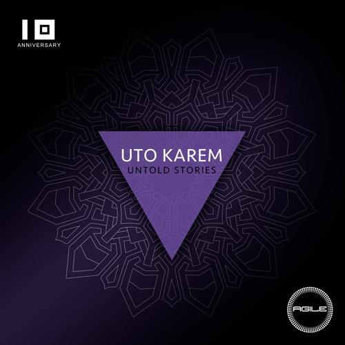 AGILE097 - Uto Karem - Untold Stories