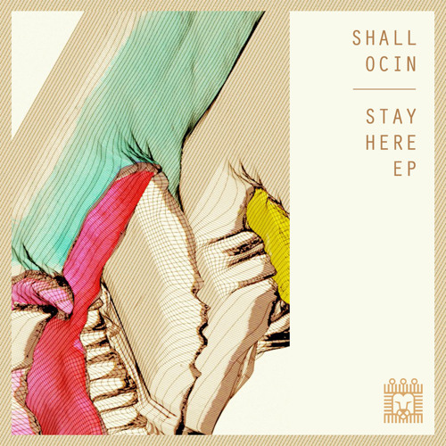 CL008 - Shall Ocin - Stay Here EP