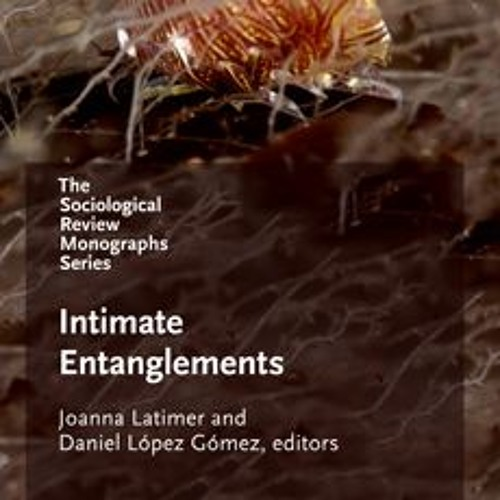 Intimate Entanglements session 8