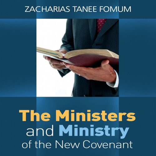 ZTF Audiobook 42: The Ministers And Ministry of The New Covenant (Excerpt)