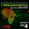SELECTA YALTIZ - REGGAE MIX #4- MASTER OF BLACK MUSIC 08.03.19