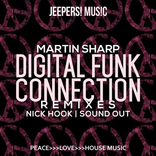 Martin Sharp - Digital Funk Connection - Sound Out Remix - Edit