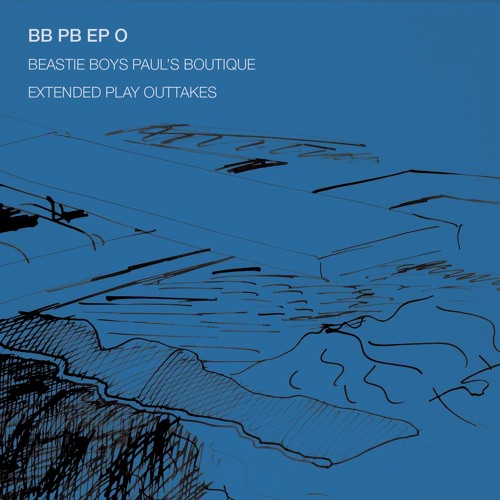BB PB EP O | Beastie Boys Paul's Boutique Extended Play Outtakes