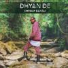 DHYAN DE - EMIWAY BANTAI