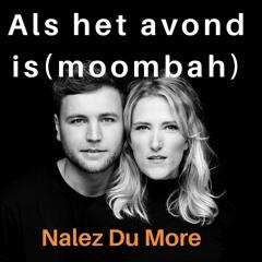 Als Het Avond Is - Freek En Suzan Nalez Du More  Bootleg