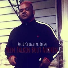 Yeen Talkin Bout Nothin feat Boeski (prod. B. Young)