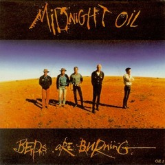 Midnight Oil - Beds Are Burning (Kids Table Bootleg)