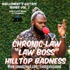 "CHRONIC LAW ""LAW BOSS"" - Hilltop Badness - Shellement's 6ixtape Series Vol. 1 (Zion's Gate Sound)"