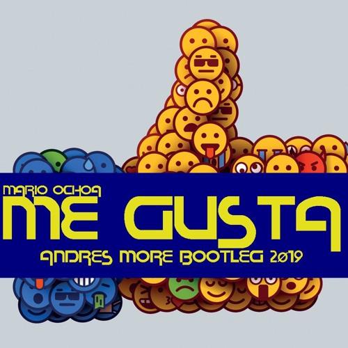 Me Gusta (Mario Ochoa) Andres More Bootleg 2k19 (Download Free)