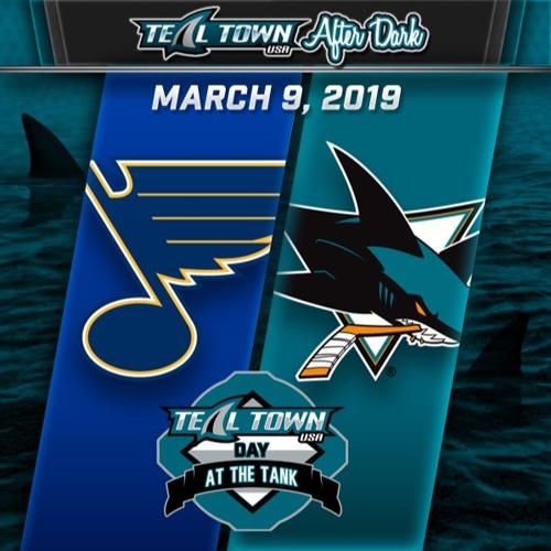 Teal Town USA After Dark (Postgame) - San Jose Sharks vs St Louis Blues - 3-9-2019
