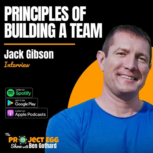 Principles Of Building A Team: Jack Gibson
