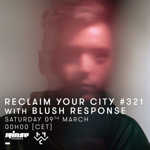 Reclaim Your City 321 | Blush Response