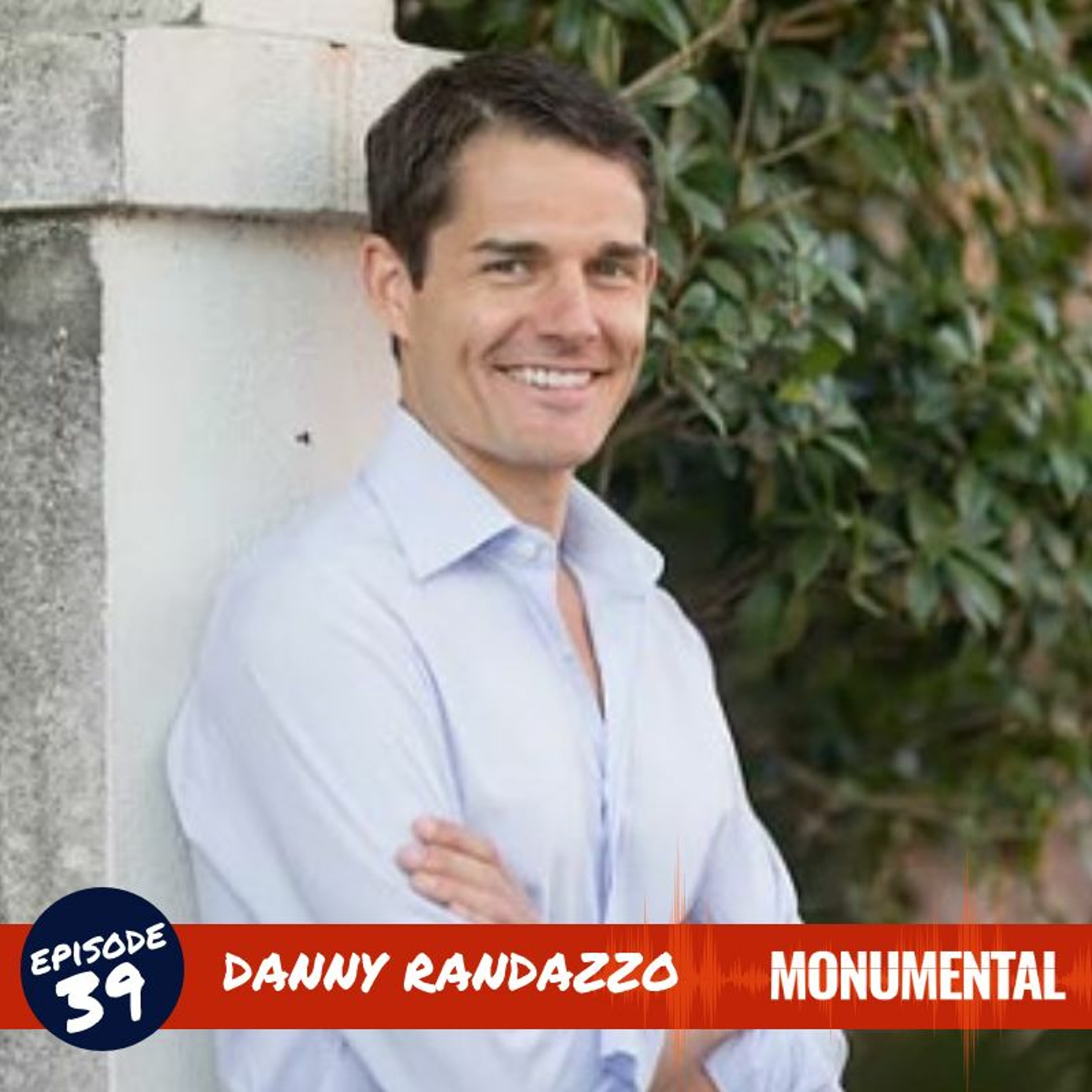 Getting Further, Faster through Multifamily Investing with Danny Randazzo