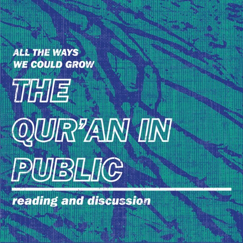 Introducing Juz Amma: The Qur'an in Public - Reclaiming Our Space