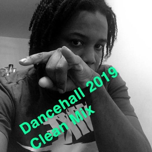 2019 DANCEHALL MIX (CLEAN) by bagga british | Free Listening on