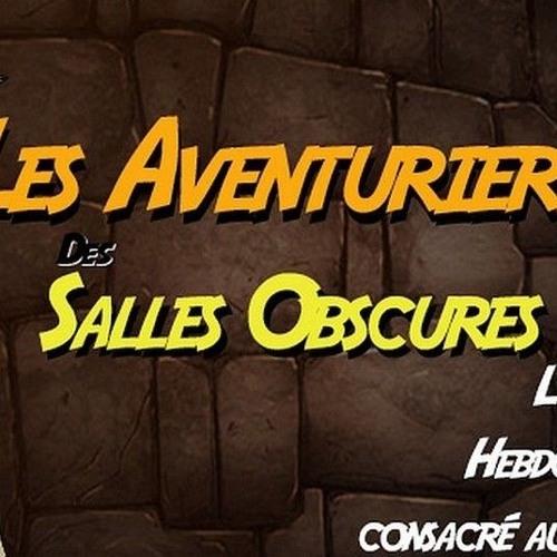 Les Aventuriers Des Salles Obscures 09 mars 2019