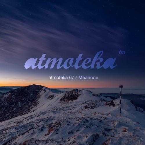 Meanone - Atmoteka 67 (2019)
