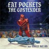 The Contender (beat Uncle Ace Ha)