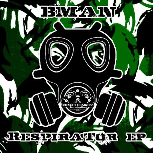 Download Bman - Respirator EP (+ DJ K Remixes) mp3