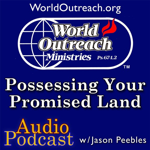 Possessing Your Promised Land Part 1 - Spiritual Vision