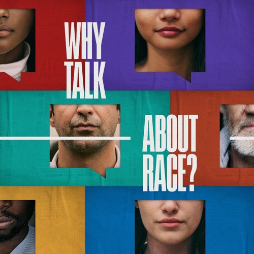 WHY TALK ABOUT RACE? by Rick Atchley