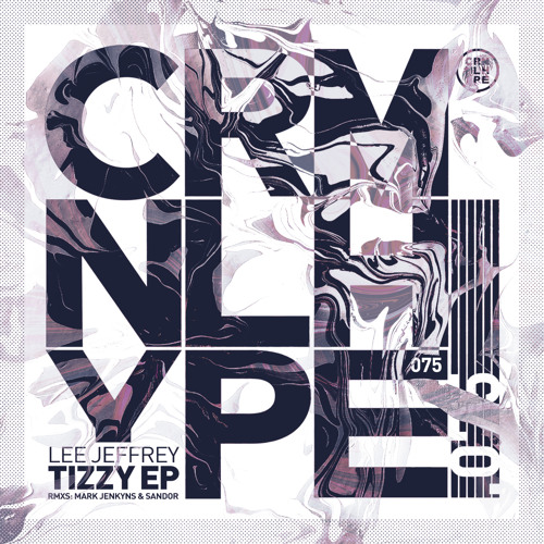 Lee Jeffrey - Tizzy (Mark Jenkyns Remix)
