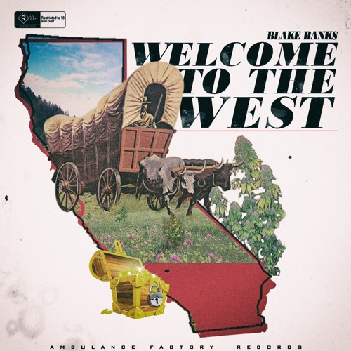 BLAKE BANKS - WELCOME TO THE WEST