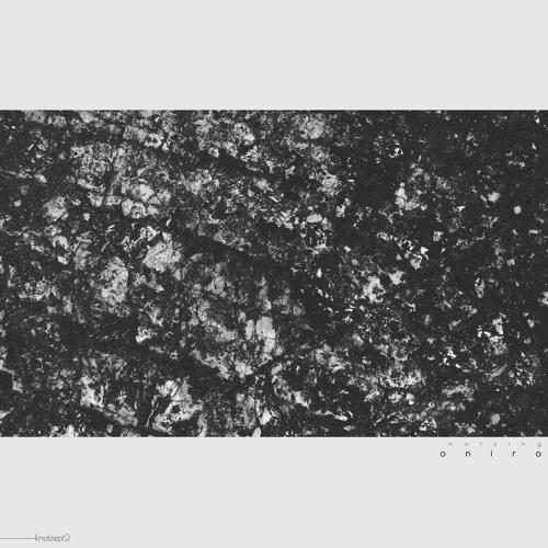 [KNOTZ02] Notzing - Oniro