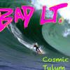 Cosmic Mixtape 9: Tulum (Part 1 - Big Wave)