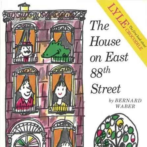 Episode 79 - Lyle, Lyle, Crocodile & The House on East 88th Street