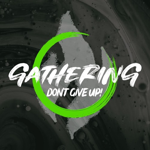 Gathering - Why Gather?