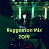 Reggaeton Mix 2019 (Live Set)