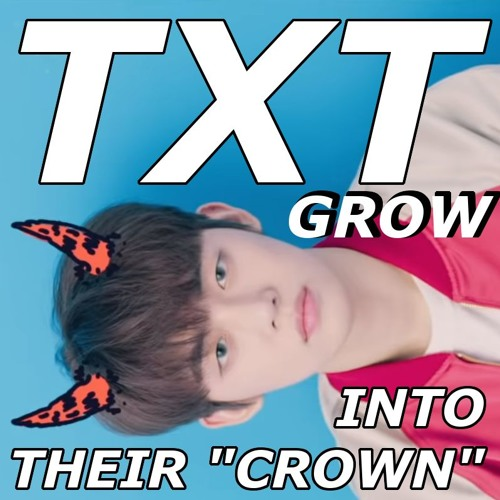 """TXT Grow Into Their """"Crown"""""""