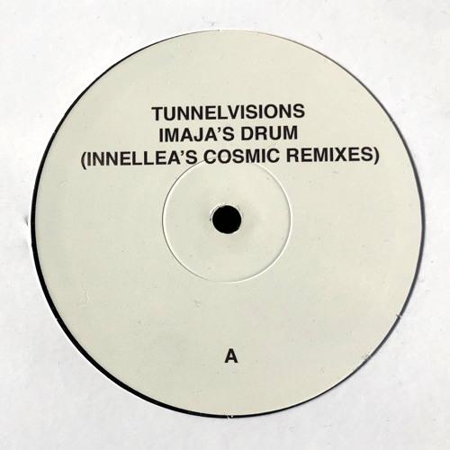 Tunnelvisions - Imaja's Drum (Innellea's Cosmic Consciousness)